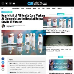 Nearly Half of All Health Care Workers At Chicago's Loretto Hospital Refuse COVID-19 Vaccine