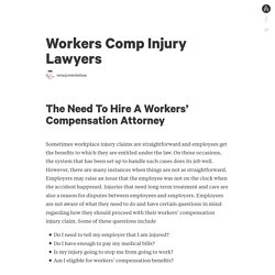 Need To Hire Workers Compensation Injury Lawyers
