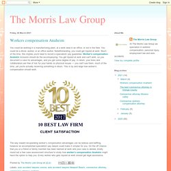 The Morris Law Group: Workers compensation Anaheim