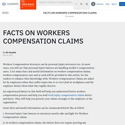 FACTS ON WORKERS COMPENSATION CLAIMS