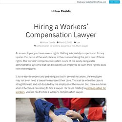 Hiring a Workers' Compensation Lawyer