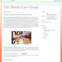 The Morris Law Group: Workers compensation lawyers Moreno Valley