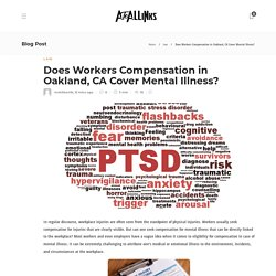 Does Workers Compensation in Oakland, CA Cover Mental Illness?