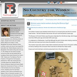 Women were metal workers in the Bronze Age!