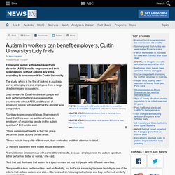 Autism in workers can benefit employers, Curtin University study finds