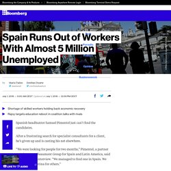 Spain Runs Out of Workers With Almost 5 Million Unemployed