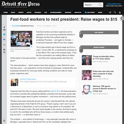 Fast-food workers to next president: Raise wages to $15