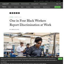 One in Four Black Workers Report Discrimination at Work