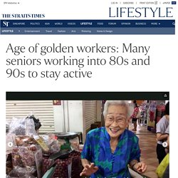 Age of golden workers: Many seniors working into 80s and 90s to stay active, Lifestyle News