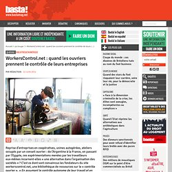 WorkersControl.net : quand les ouvriers prennent le contrôle de leurs entreprises