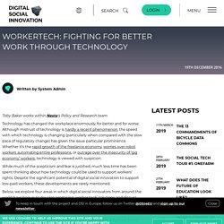 WorkerTech: Fighting for better work through technology