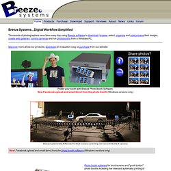 Breeze Systems - Digital Camera Workflow Software: Browser, Downloader, Canon Remote Capture