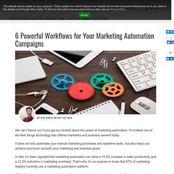 6 Powerful Workflows for Your Marketing Automation Campaigns