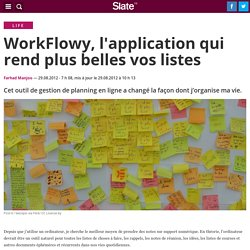 WorkFlowy, l'application qui rend plus belles vos listes