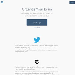 Organize your brain.