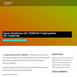 Epson WorkForce WF-7720DTW F inkjet printer WF-7720DTWF