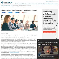 Why Workforce Certifications Prove Reliable Anchors