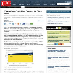IT Workforce Can't Meet Demand for Cloud Skills CIO
