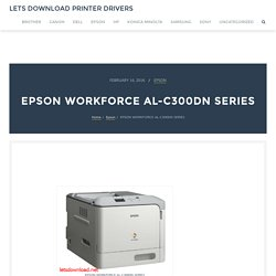 EPSON WORKFORCE AL-C300DN SERIES