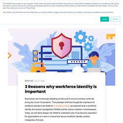 3 Reasons why workforce identity is important