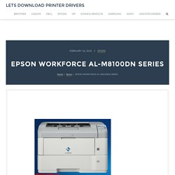 EPSON WORKFORCE AL-M8100DN SERIES