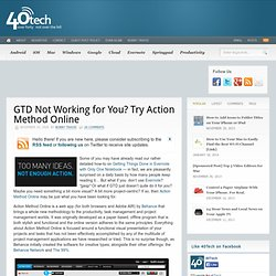 GTD Not Working for You? Try Action Method Online