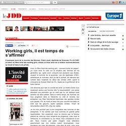 Working girls, il est temps de s'affirmer par Claire Léost - Chroniques