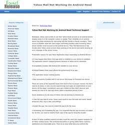 Yahoo Mail Not Working On Android Need Technical Support - Exact Release 01:43 am