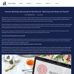 Remote Working is Becoming the New Normal - What Does this Means for Payroll? - Infra Hub
