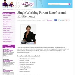 Single Working Parent Benefits and Entitlements