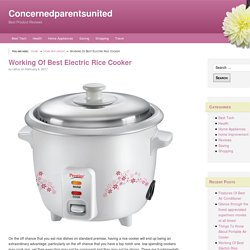 Working Of Best Electric Rice Cooker