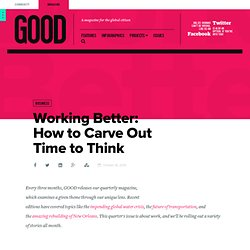 Working Better: How to Carve Out Time to Think - Business
