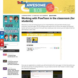 Working with PowToon in the classroom (for students) by PowToon!