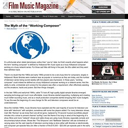 "The Myth of the ""Working Composer"""
