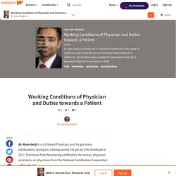 Working Conditions of Physician and Duties towards a Patient