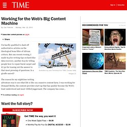 Working for the Web's Big Content Machine