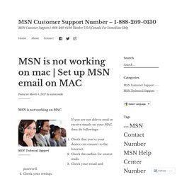 Set up MSN email on MAC – MSN Customer Support Number – 1-888-269-0130