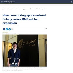 New co-working space entrant Colony raises RM8m for expansion
