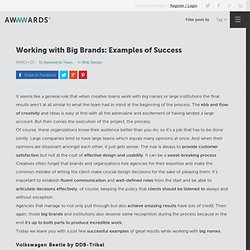 Working with Big Brands: Examples of Success