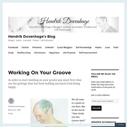 Working On Your Groove – Hendrik Duvenhage's Blog