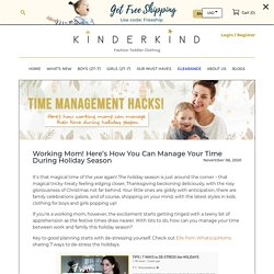 Working Mom! Here's How You Can Manage Your Time During Holiday Season – Kinderkind