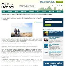 Working Holiday Visa au Brésil.