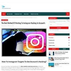 The Best Method Of Working To Instagram Hacking In Account's