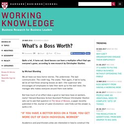 What's a Boss Worth? - HBS Working Knowledge - Harvard Business School