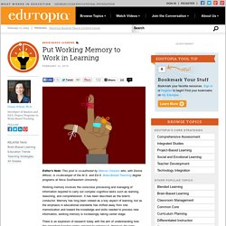 Put Working Memory to Work in Learning