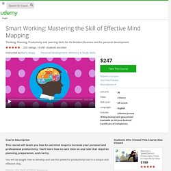 Smart Working: Mastering the Skill of Effective Mind Mapping