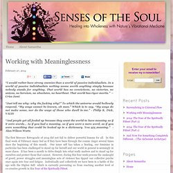 Working with Meaninglessness