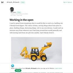 Working in the open – Hi-tech, Hi-touch – Medium
