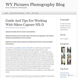Guide And Tips For Working With Nikon Capture NX-D
