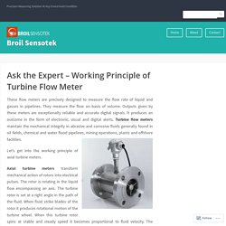 Ask the Expert – Working Principle of Turbine Flow Meter – Broil Sensotek